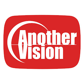AnotherVisionチャンネル YouTube