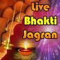 Live Bhakti Jagran
