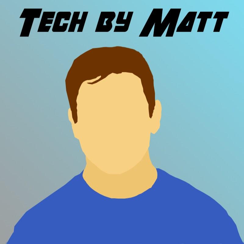 Tech By Matt (tech-by-matt)