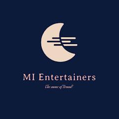 MI Entertainers
