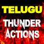 Telugu Thunder Action