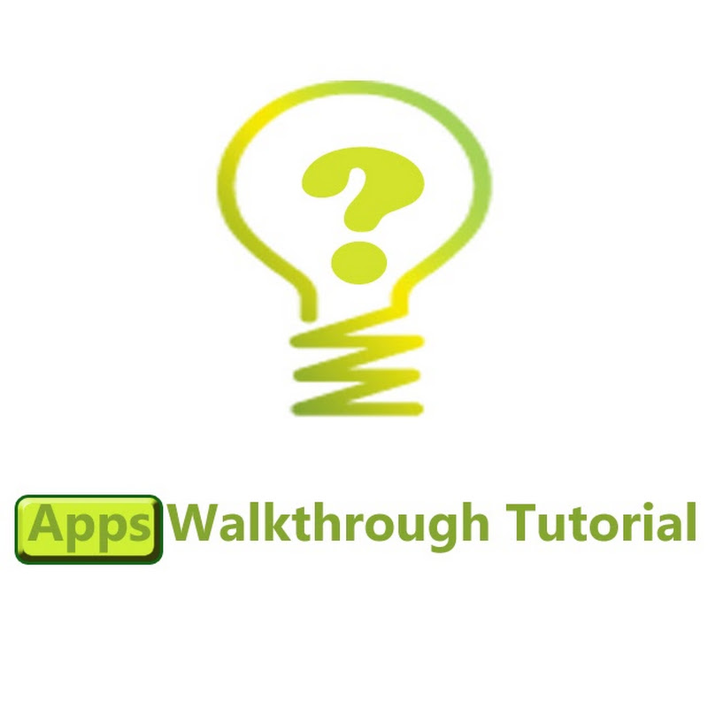 Apps Walkthrough Tutorial