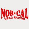 Nor Cal Drag Racing