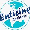 Enticing Holidays