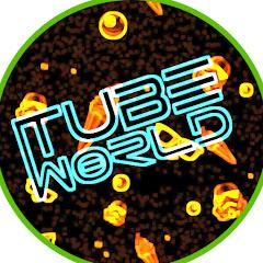 Tube World