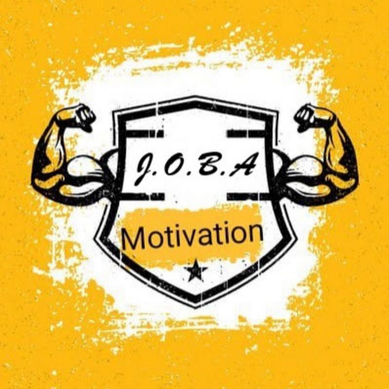 J.O.B.A motivation (j-o-b-a-motivation)