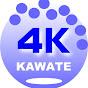 4K KAWATE