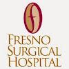 Fresno Surgical Hospital
