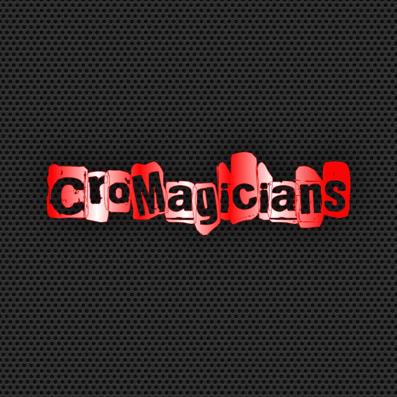 CroMagicians