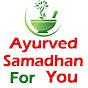 Ayurveda Samadhan For