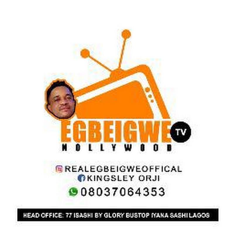 EgbeigweNollywood TV (egbeigweofficialtv-kingsley-orji-cee)
