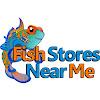 FishStoresNearMe
