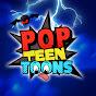 PopTeenToons - Funny