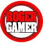 ROGER GAMER