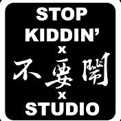 Stopkiddinstudio