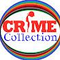 CRIME COLLECTION