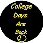 COLLEGE DAYS ARE BACK