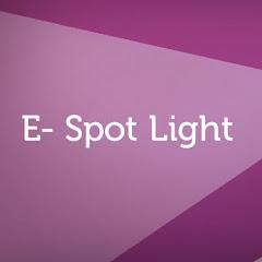 E- Spot Light Net Worth