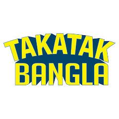 TAKATAK Bangla