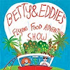 Betty and Eddie's Food Adventure Show