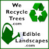 We Recycle Trees / Edible Landscapes