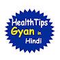 Health Tips Gyan in