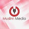 Muslim Media - মুসলিম মিডিয়া