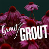 Grout Grout