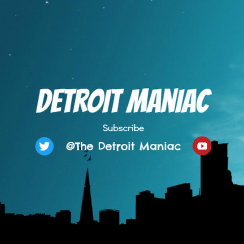 Detroit Maniac