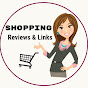 Shopping : Reviews & Links