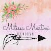 Milissa Martini Designs