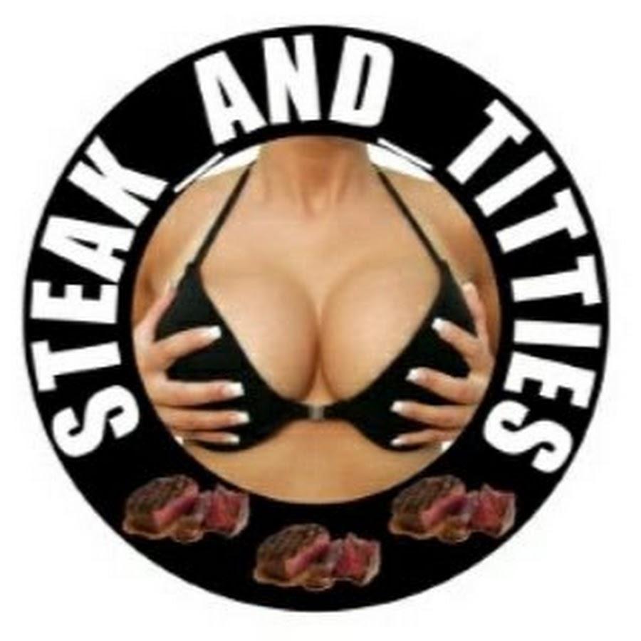 Steak_and_Titties