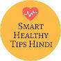 Smart Healthy Tips