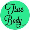 True Body