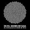 Os Mil Nomes de Gaia
