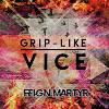 Grip-Like Vice