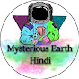 Mysterious Earth Hindi