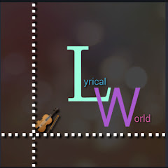 Lyrical world