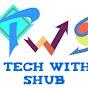 TechWithShub