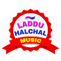 Laddu Halchal Music