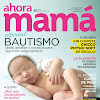 Revista Ahora Mamá