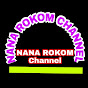 NANA ROKOM Channel