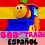 Bob The Train Espanol -