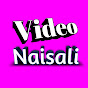 Video Naisali