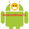 AndroidHowTo
