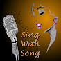Sing With Song