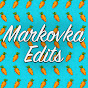 Markovka Edits