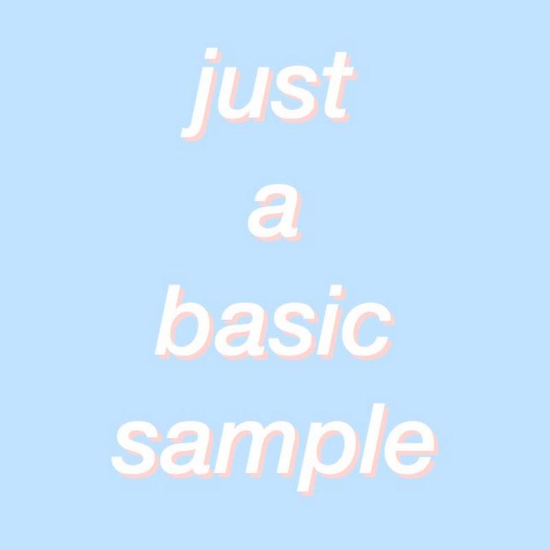 just a basic sample