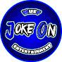 Joke On Entertainment