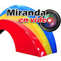 Miranda envideo